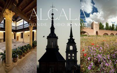 """El Ayuntamiento lanza la campaña """"Alcalá, donde todo renace"""" para reactivar el turismo local"""